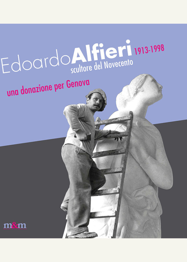 Edoardo Alfieri 1913-1998. Scultore del Novecento. Una donazione per Genova_maschietto
