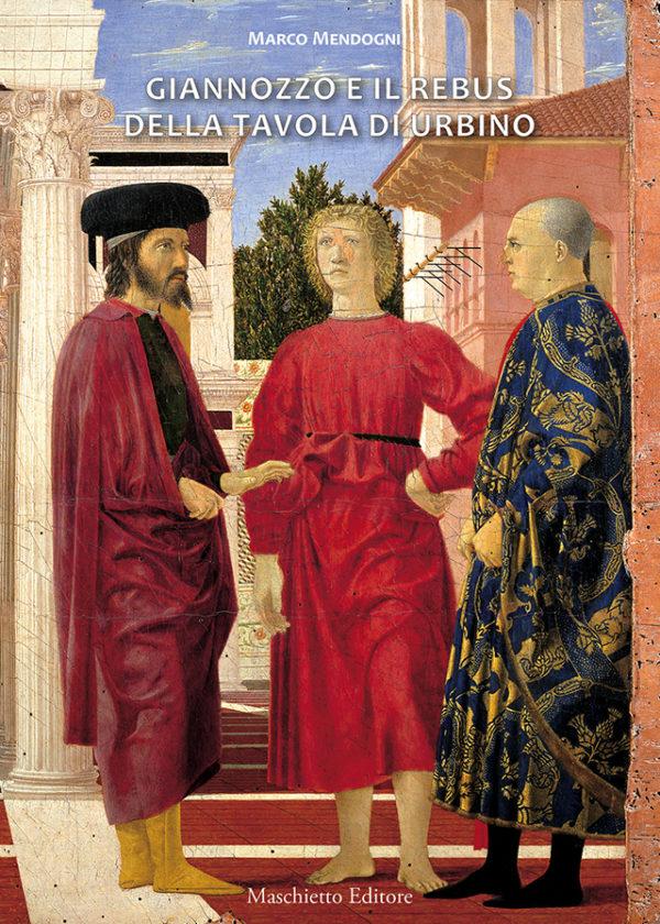 Giannozzo e il rebus della tavola di Urbino_maschietto