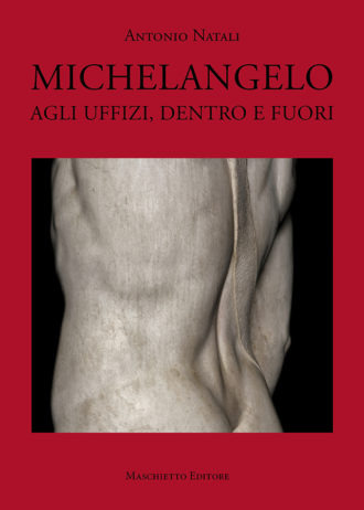 Michelangelo. Agli Uffizi, dentro e fuori_maschietto