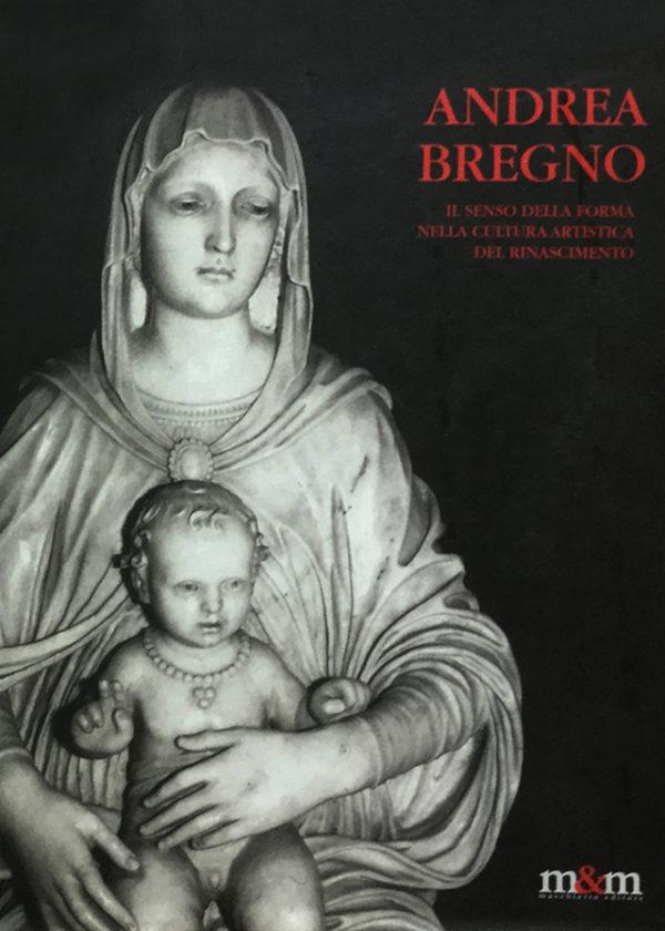 Andrea Bregno. Il senso della forma nella cultura artistica del Rinascimento_maschietto