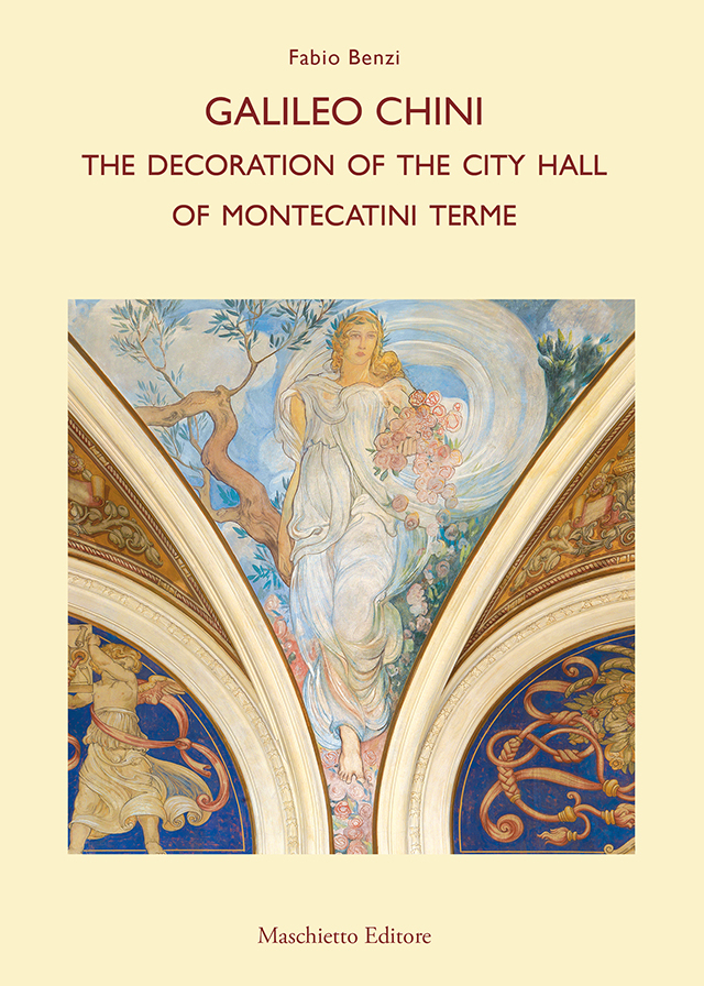 Galileo Chini. The decoration of the City Hall of Montecatini Terme