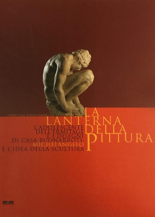 La lanterna della pittura. L'Adolescente dell'Ermitage e i disegni della Casa Buonarroti- Michelangelo e l'idea della scultura_maschietto