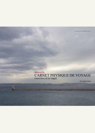 Marseille. Carnet physique de voyage. Diario fisico di un viaggio_maschietto