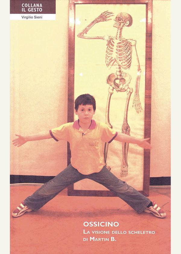Ossicino. La visione dello scheletro di Martin B._maschietto