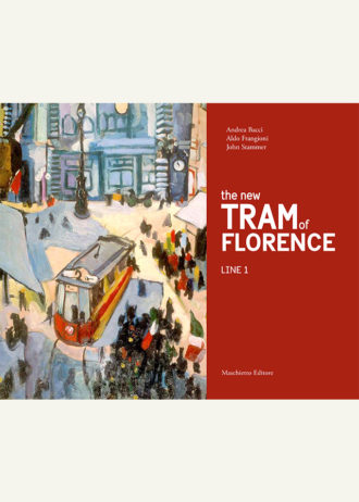 The new TRAM of Florence. Line 1_maschietto