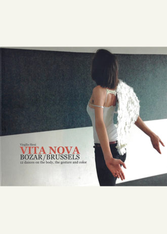 Vita Nova. BOZAR Brussels. 12 dances on the body, the gesture and color_maschietto